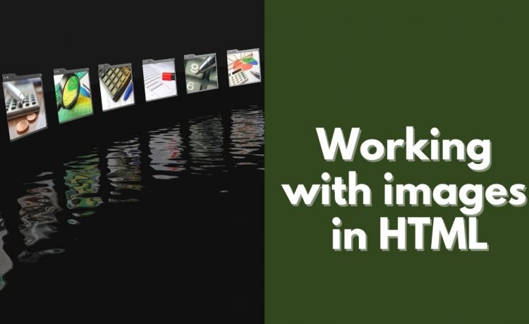 Working with images in HTML